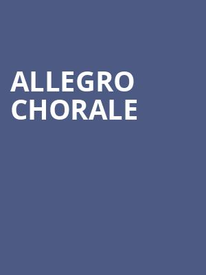 Allegro Chorale at Wagner Noel Performing Arts Center