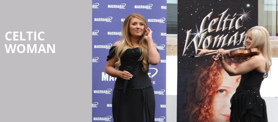 Celtic Woman, Wagner Noel Performing Arts Center, Midland